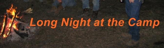 Long Night at the Camp